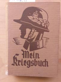 Mein Kriegsbuch | herausgegeben von Henrich Hansen | 1941