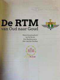 De RTM van Oud naar Goud | Mark Grootendorst | Jan de Bruin | Cor Boelhouwers | Eric van der Reiden | | Dit boek verschijnt ter gelegenheid van het 50-jarig bestaan (1966-2016) van de sticht. van het RTM. te Ouddorp |