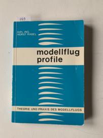 Modellflug Profile theoretische Grundlagen, Profilkoordinaten, Windkanal-Messergebnisse, Polardiagramme, Profilwahl in der Praxis 1. Aufl. |  Horst Räbel | 1979 | Uitgeverij Selbstverlag Grafling | Duitstalig |