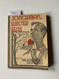 Jongeman, luister eens! |  Albertine Schelfhout-Van der Meulen | 1938 | Uitgever: J. J. Romen & Zonen |