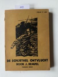 De Sovjethel ontvlucht   J. Rempel   1931   Uit het Duitsch vertaald door G.J.D. Aalders Hzn.    2e Druk   Uitgever: Stemerding & Co. Rotterdam  