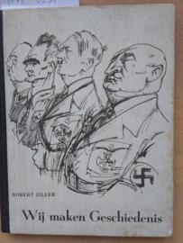 Wij maken geschiedenis | Robert Ziller | NL tekst Van Eijsden | 1946