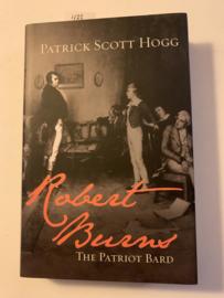 The Patriot Bard Robert Burns   Patrick Scott Hogg   2008   Uitgever: Mainstream Publishing  