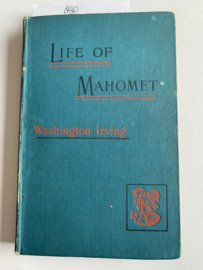 Life of Mahomet | Irving Washington | 1906 | London George Bell & Sons |