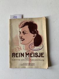 Een Rein meisje   Albertine Schelfhout - van der Meulen   Omslagteekening A. Marchant   1945   Uitgever: J.J. Romen & Zonen Roermond - Maaseik  
