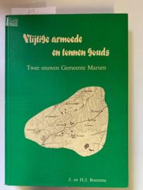 Vlijtige armoede en tonnen gouds | Twee eeuwen Gemeente Marum | J. en H.J. Boerema | april 1989 | ter gelegenheid  van het 75-jarig bestaan van de bank Marum-Wilp