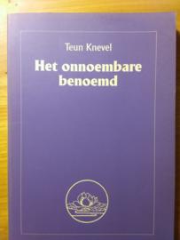 Het onnoembare benoemd | Teun Knevel | over leven en dood | 1999