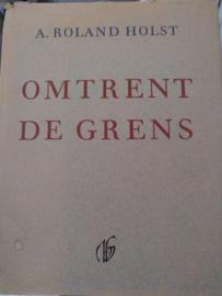 Omtrent de grens | A. Roland Holst | Gedichten