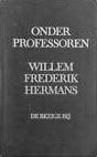 Onder Professoren - W.F. Hermans - 1e druk