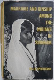 Dr. J. D. Speckmann│Marriage and kinship among the Indians in Surinam│van Gorcum│Assen,  1965