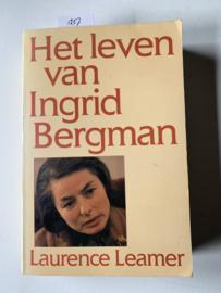 Het leven van Ingrid Bergman   Laurence Leamer   1986   Vert. J.J. de Wit   1986   Uitgever: Het Spectrum, Utrecht   ISBN 90 274 0542 5  