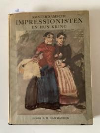Amsterdamchse Impressionisten en hun kring A.M. Hammacher | 1e druk | 1941 | Uitgever: J.M. Meulenhoff * Uitgever * Amsterdam |