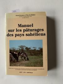 Manuel sur les paturages des pays Sahéliens | H. Breman, N. de Ridder | 1991 |  Franstalig | Uitgever: Karthala ACCT, CTA |