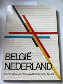 België-Nederland. Knooppunten en parallellen in de kunst na 1945. | GEIRLANDT, K.J. | | Drukkerij; Snoeck-Ducaju & Zn | illustraties in z/w. |