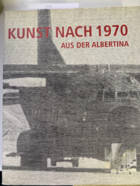 Kunst Nach 1970 Aus Der Albertina | Klaus Albrecht Schröder | 2007-2008 |