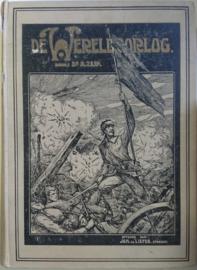 Dr. A. Zijp.│De wereldoorlog│Tweede deel│Joh. de Liefde│Utrecht, 1916-1920