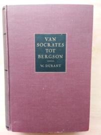 Van Socrates tot Bergson | Durant | 8e druk | 1941