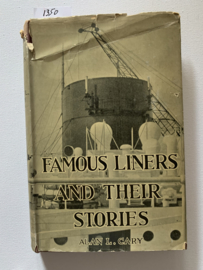 Famous Liners and their stories | Alan L. Cary | Engelstalig | Sampson Low, Marston & Co., LTD, London |