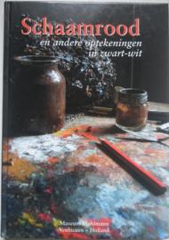Rob Møhlmann│Schaamrood en andere optekeningen in zwart-wit│Museum Møhlmann│Venhuizen,  2004