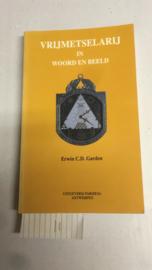 Vrijmetselaar in woord en beeld | Erwin C.D. Garden | ISBN 90-6458-116-9 | Parsifal |