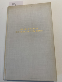 Verborgen bron   1e Druk   Hella S. Haasse   Roman   Uitgeversmij. N.V. EM. Querido's Amsterdam   1950  