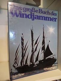 Das Grosse Buch der Windjammer | Frank and Richter, Gerhard | Hamburg 1976 |