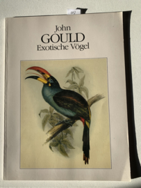 John Gould Exotische Vögel | Wolfgang Schuler | 1991 | Uitgever: RGA | Duitstalig |
