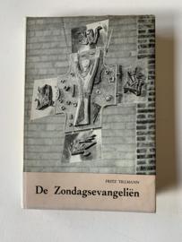 De zondagsevangeliën Deel I & II | Fritz Tillmann en Paul Goedeke | 1965 | Uitgever: Sint Franciscusuitgeverij Mechelen |