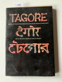 Tagore   Songs of Tagore rended into English   Aruna Chakravarti   1987 (Saka 1909)   2e Druk   Uitgever: Vaitalik Bonbay  