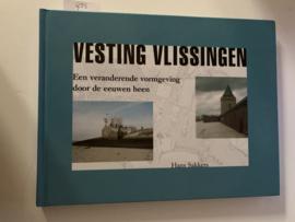 Vesting Vlissingen. Een veranderende vormgeving door de eeuwen heen | Hans Sakkers | Stichting Bunkerbehoud, Middelburg | 2004 | ISBN 90-809104-1-4 |