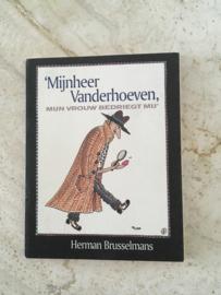 Herman Brusselmans | Mijnheer Vanderhoeven, mijn vrouw bedriegt mij