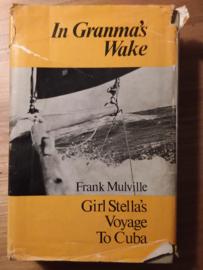 In Granma's wake -Girl Stella's voyage to Cuba | Frank Mulville | 1970