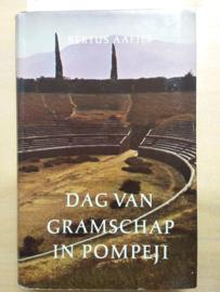 Dag van gramschap in Pompeji | Bertus Aafjes | 1960 | 1e druk |