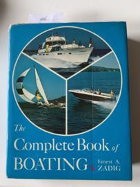 Complete Book of Boating | Ernest A. Zadig | 1972 | Prentice-Hall Englewood Cliffs, N.J. Printed in U.S. of America |