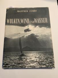 Wolken, Wind und Wasser | Manfred Curry | 1951 |  Schweizer Druck und Verlagshaus, A G. n.d., Zürich |