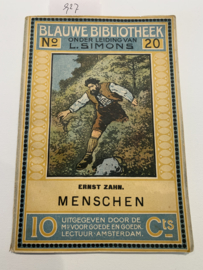 Menschen   Ernst Zahn   1913    Uitg. Maatsch. voor Goede en Goedkope Lectuur - Amsterdam   Blauwe Bibliotheek no. 20  
