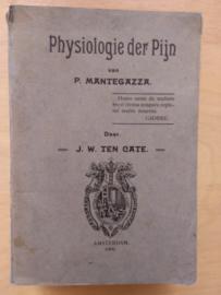 Physiologie der pijn |  Mantegazza, P. |  Cate, J.W. ten |  Uitgevers Maatschappij Vivat  | 1908 |