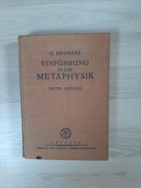 G. Heymans │ Einführung in die Metapyhsik │ Verlag von Johann Ambrosius Barth │ Leipzig│ 1921│