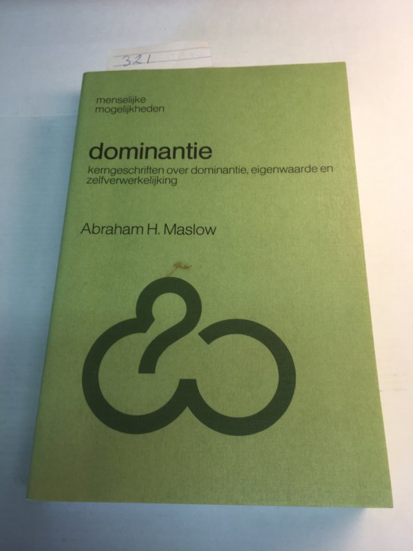 D.H.Maslow | Dominantie | Lemniscaat Rotterdam | 246 pp. |  Goed | softcover | 1963 |  isbn 9060692594