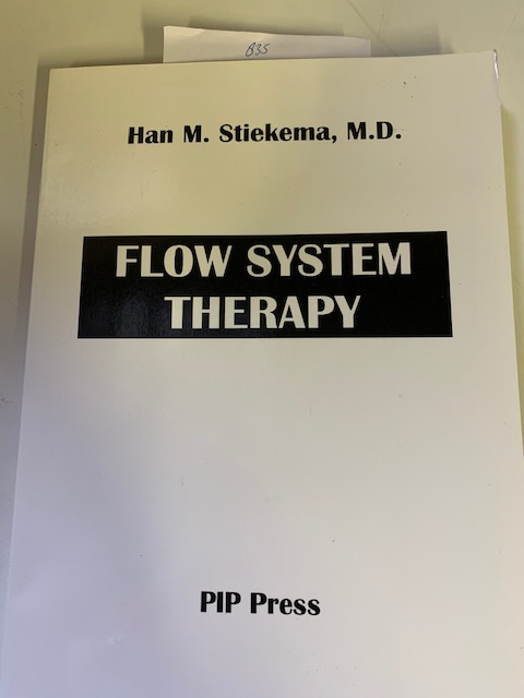Flow System Therapy | Han M. Stiekema M. D. | Personal  Health Plan | 1999 | PIP Press |