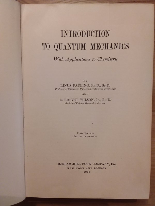 Introduction to quantum mechanics | Linus Pauling and Bright Wilson | 1935
