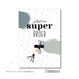 Kaart +GELUKSPOPPETJE | SUPER BROER