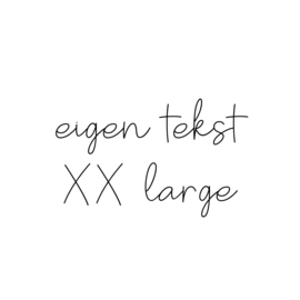 eigen tekst - lettertype Olivier - XX LARGE