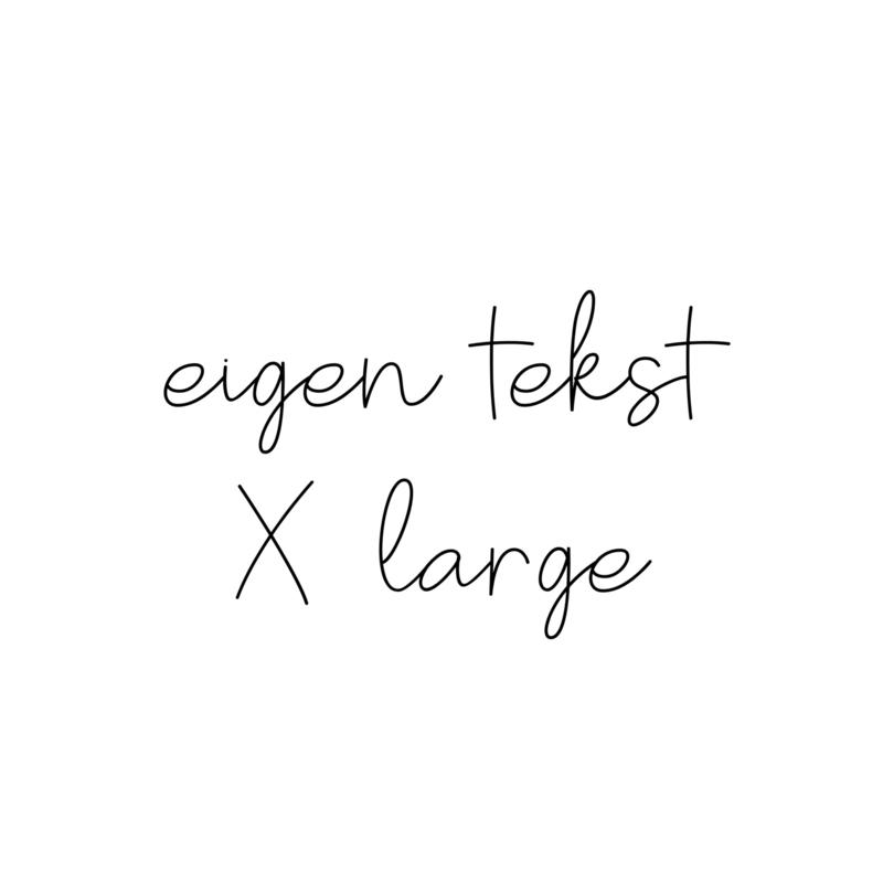 eigen tekst - lettertype Olivier - X LARGE