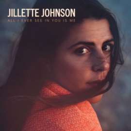 Jilette Johnson - All I Ever See In You Is Me CD