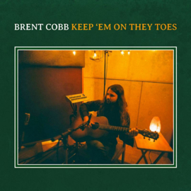 Brent Cobb - Keep'Em On They Toes CD Release 30-10-2020