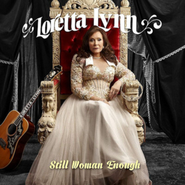 Loretta Lynn - Still Woman Enough CD Release 19-3-2021