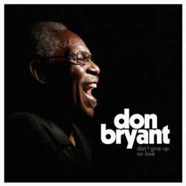 Don Bryant - Don't Give Up On Love CD
