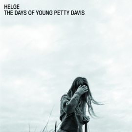 Helge - The Days Of Young Petty Davis CD