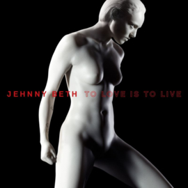 Jehnny Beth - To Love Is To Live CD Release 8-5-2020